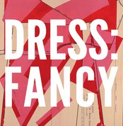 Dress: Fancy