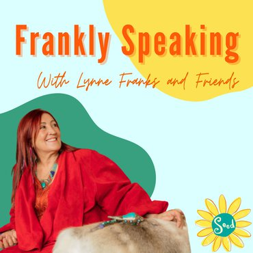 Frankly Speaking with Lynne Franks and Friends artwork
